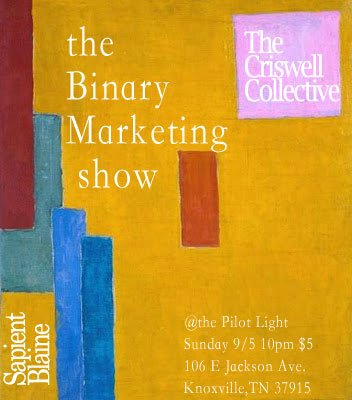 the criswell collective, Sapient Blaine, Binary marketing show, the pilot light, knoxville,tn